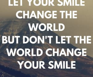change the world, quote, and smile image