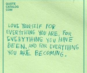 motivation, sayings, and selflove image