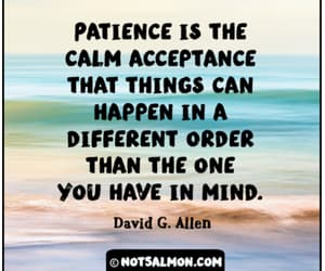 acceptance, inspirational, and patience image
