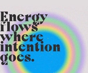 energy, quotes, and intention image