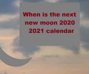 new moon 2021, new moon dates, and new moon schedule image