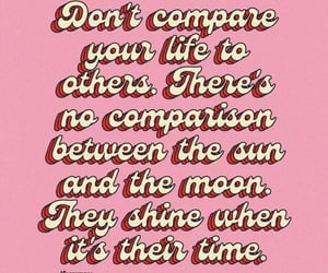 comparison, life, and quote image