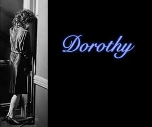 Blue Velvet, david lynch, and dorothy vallens image