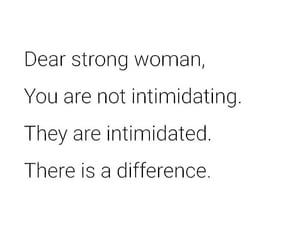 strong women, there is a difference, and you vs them image