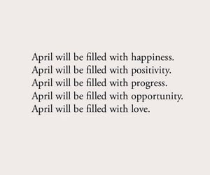 april, goals, and happiness image