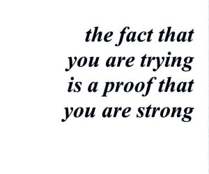 believe, quotes, and strong image