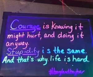 courage, quote, and funny quotes image