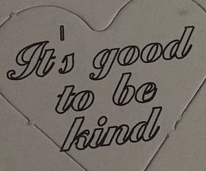 good, kind, and like image