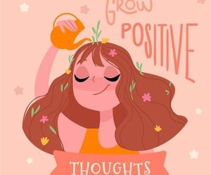 grow, thoughts, and positive image