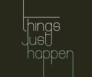 quote, things, and happen image
