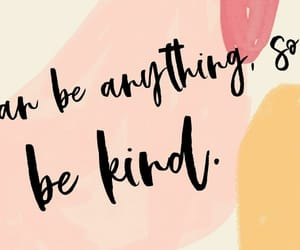 mental health, positivity, and be kind image