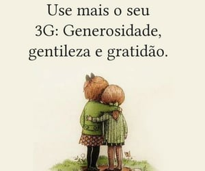 3g, gentileza, and gratidão image