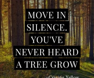 grow, Move, and quotes image