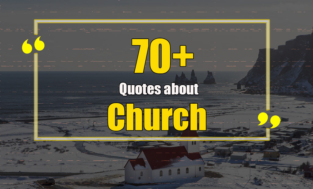 church quotes, quotes about church, and article image
