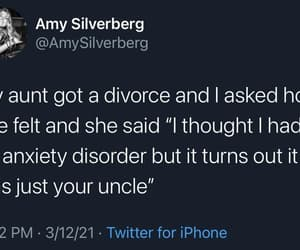 anxiety disorder, divorce, and just your uncle image