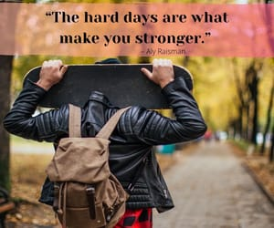 day, hard, and Stronger image