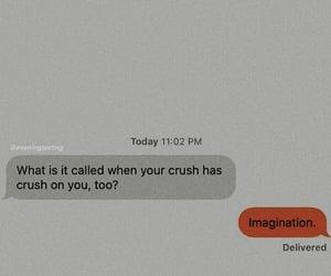 imagination, crush, and texts image