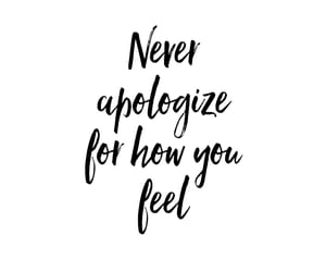 apologize, feel, and quote image