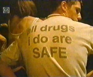 5, drugs, and everything image