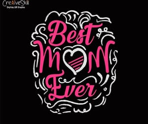 best mom ever, vector graphic design, and vector clipart image