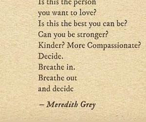 decide, greys anatomy, and meredith grey image
