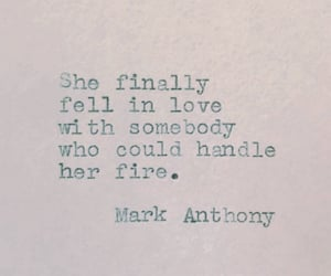 fire, quotes, and mark anthony image