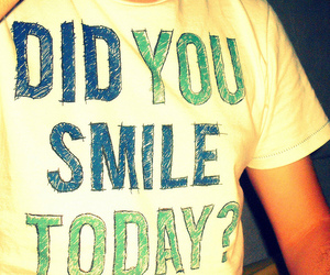smile, quote, and t-shirt image