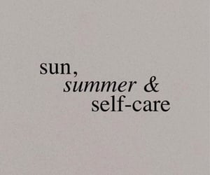 summer, words, and self care image