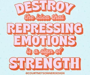 emotion, quotes, and strength image