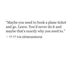 quotes, plane, and leave image