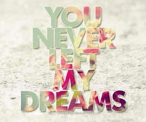 Dream, never, and text image
