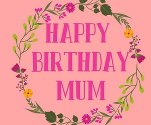 mom, happy birthday quotes, and mommy image