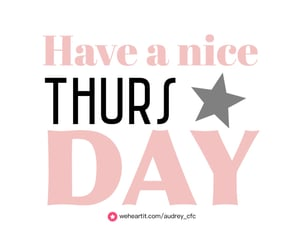 daily, nice, and thursday image