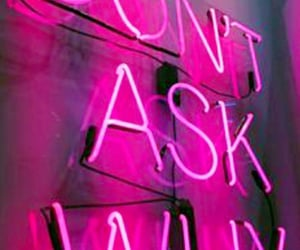 prettyinpink, neonsign, and dontaskwhy image