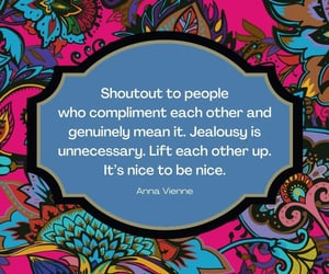 compliments, genuine, and jealousy image