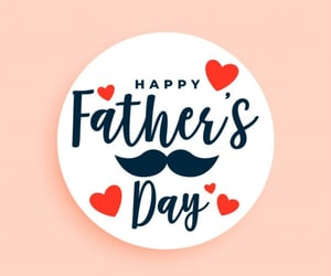 father, happy fathers day, and father's day image