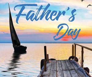 dock, sailboat, and happy father's day image