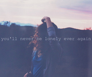 lonely, quote, and text image