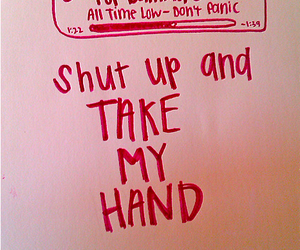 all time low, shut up, and dont panic image