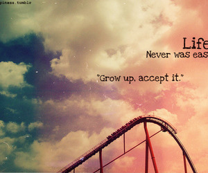 life, quotes, and grow up image