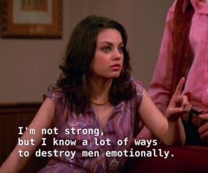 Mila Kunis, quotes, and that 70s show image