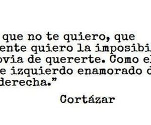 cortazar, frases, and quote image