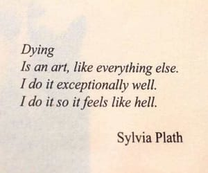 quotes, sylvia plath, and dying image