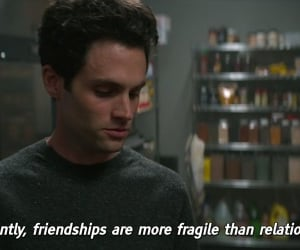 friendship, Penn Badgley, and quote image