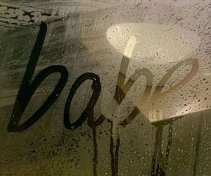 babe, quote, and rain image