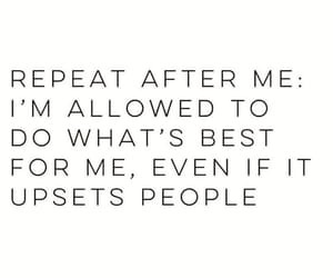 repeat after me, i am allowed, and what's best for me image