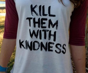 clothes, kindness, and t-shirt image