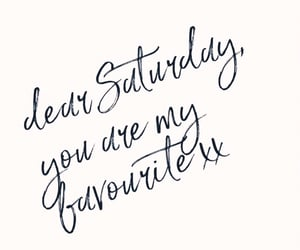 saturday, quotes, and text image