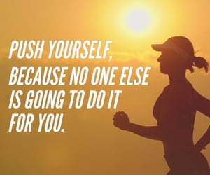 do it, quote of the day, and push yourself image