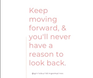 moving, quote, and boss babe image